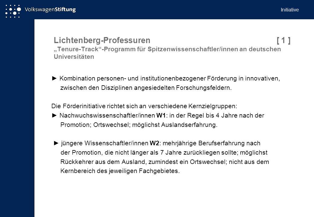 """Initiative Lichtenberg-Professuren [ 1 ] """"Tenure-Track -Programm für Spitzenwissenschaftler/innen an deutschen Universitäten."""